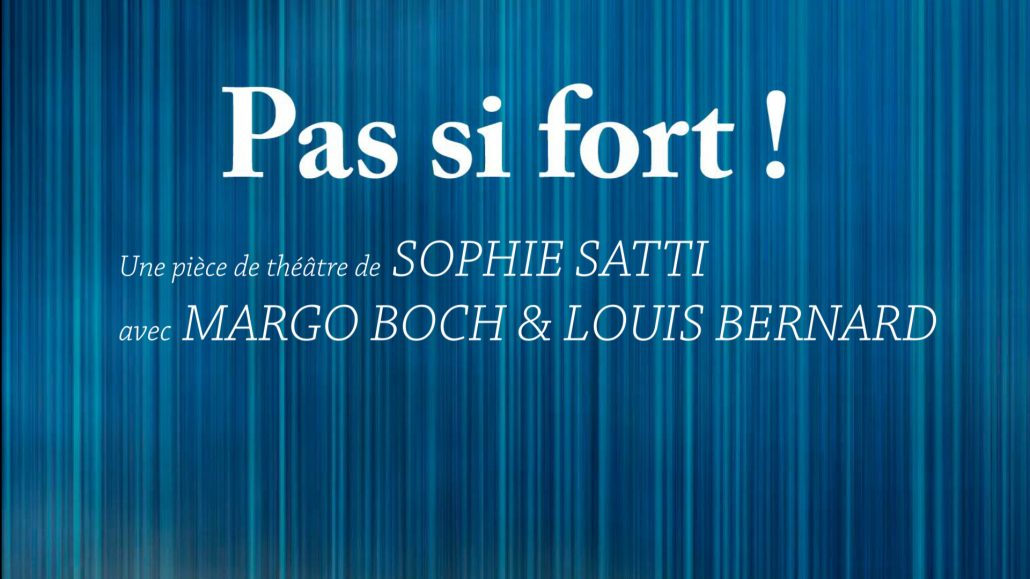 Pas Si Fort
