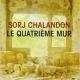 SORJ CHALANDON - LE QUATRIÈME MUR - INSPIRATION LITTÉRAIRE 2019
